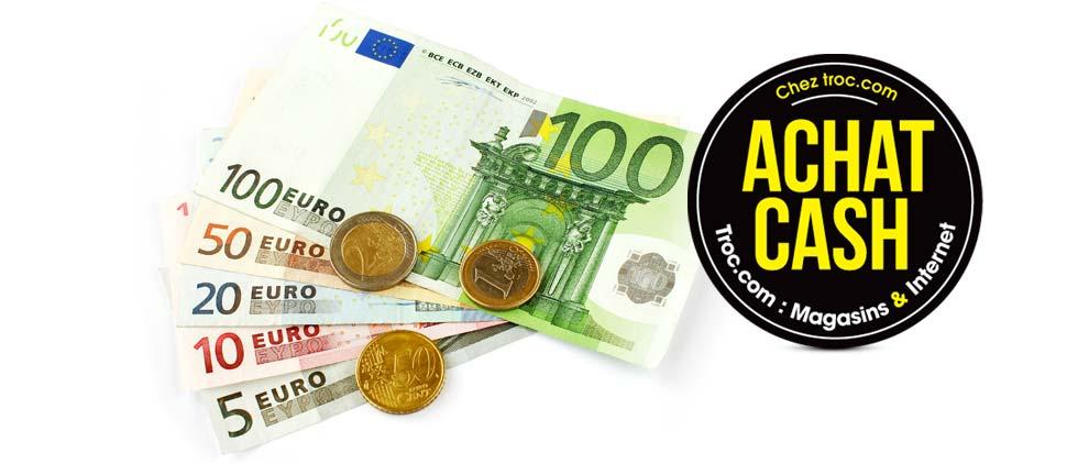 Chez TROC.com, Achat Cash. Troc.com : Magasin & Internet